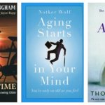 Three authors explore varied facets of aging, but one disappoints