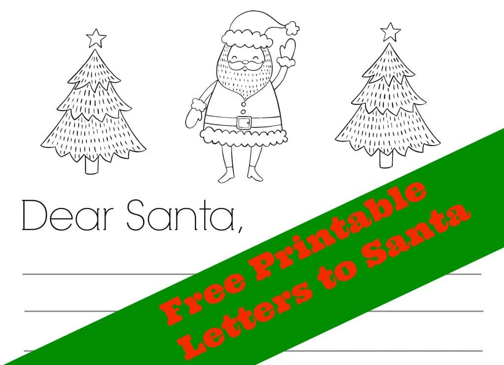 Free Printable Dear Santa Letters 3 Versions! The Chirping Moms