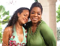 &quot;Rihanna and Oprah&quot;