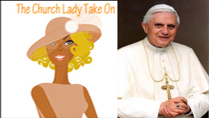 Pope Benedict XVI and Church Lady