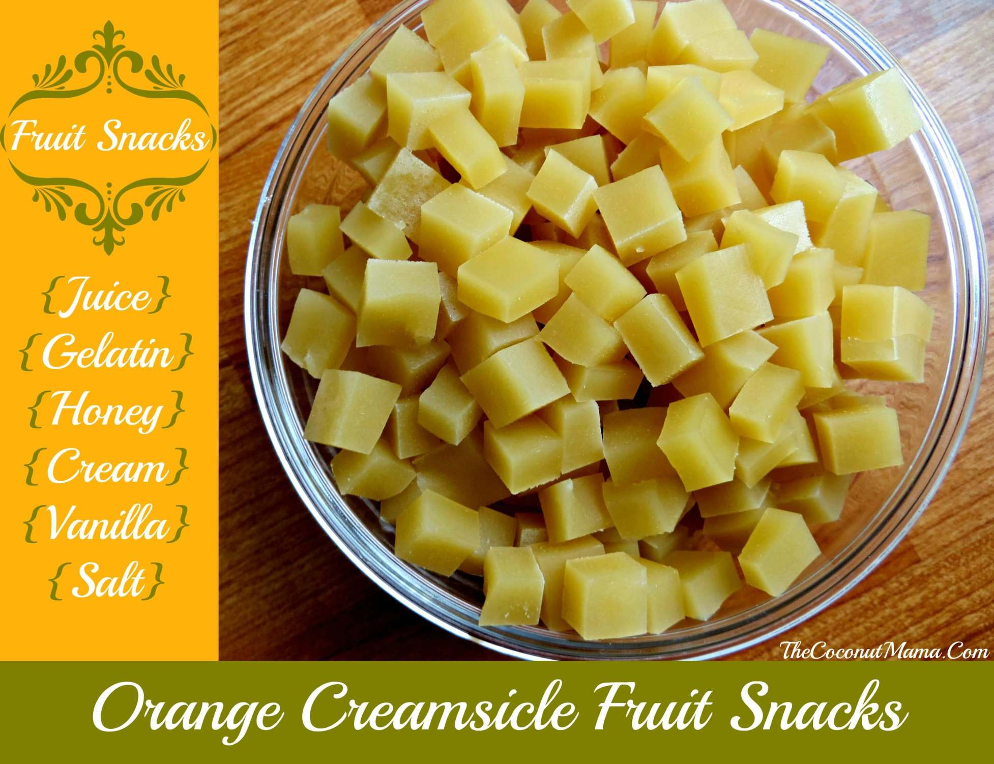 Creamsicle Gummy Fruit Snacks from The Coconut Mama