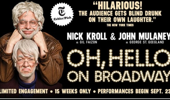 "Nick Kroll and John Mulaney on the journey of ""Oh, Hello"" from Rififi to Broadway"