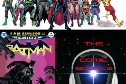 The Comic Source Podcast Episode 175 DC Rebirth for Oct 19
