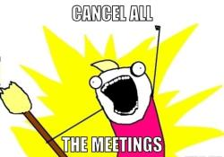 Cancelled Meetings