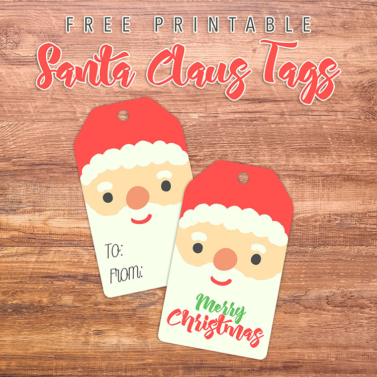 Free Printable Santa Claus Tags - The Cottage Market