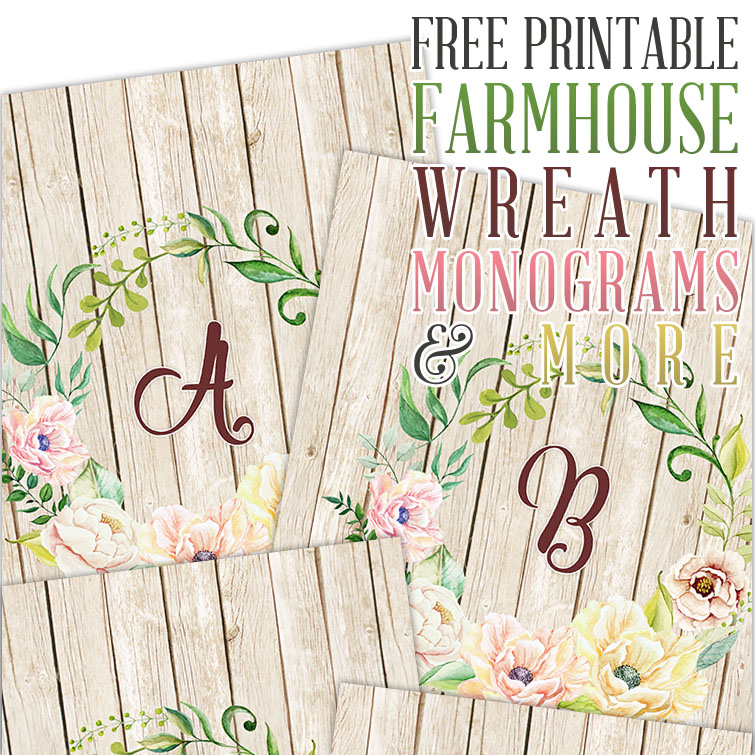 Free Printable Farmhouse Wreath Monograms and More - The Cottage Market