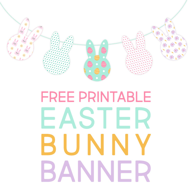 Free Printable Easter Bunny Banner - The Cottage Market
