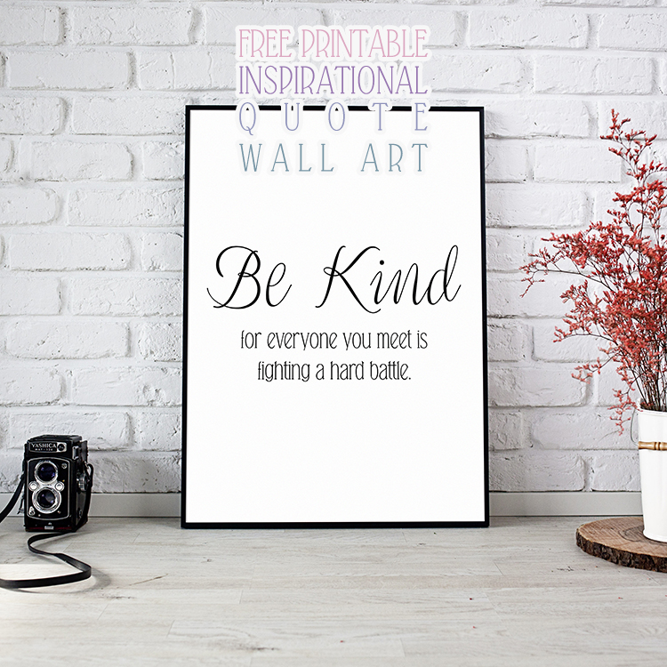 Free Printable Inspirational Quote Wall Art - The Cottage Market