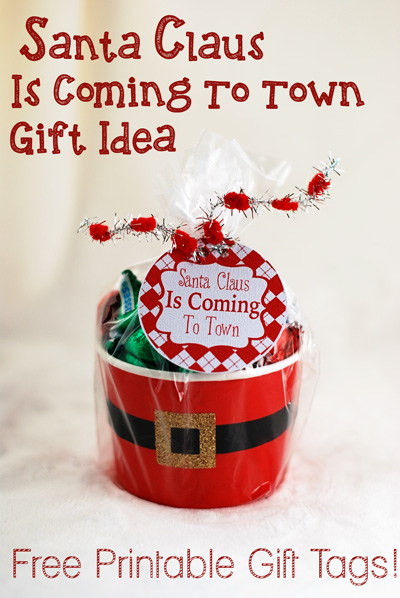 Santa Claus is Coming to Town Gift Idea and FREE Printable