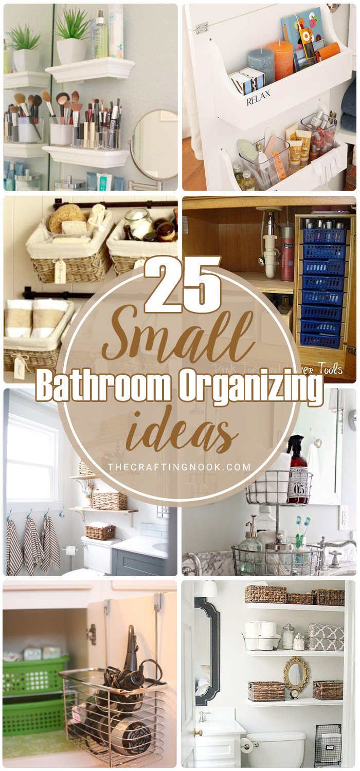 25 Small Bathroom Organizing Ideas The Crafting Nook