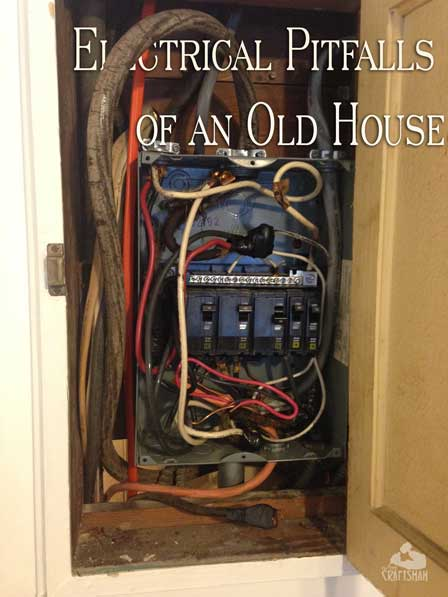 Electrical Pitfalls of an Old House The Craftsman Blog
