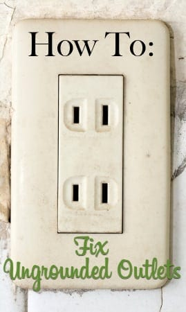 How To Fix Ungrounded Outlets The Craftsman Blog
