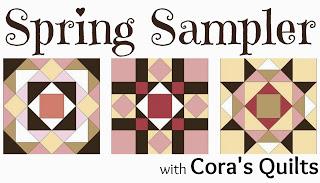 Spring Sampler QAL @ Cora's Quilts