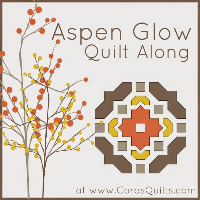 Aspen glow quilt along