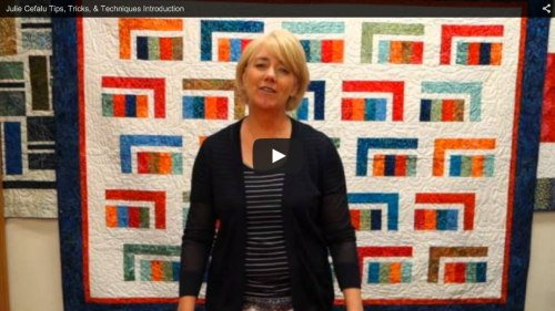 Tips, Tricks & Techniques with Julie Cefalu at The Quilt Show