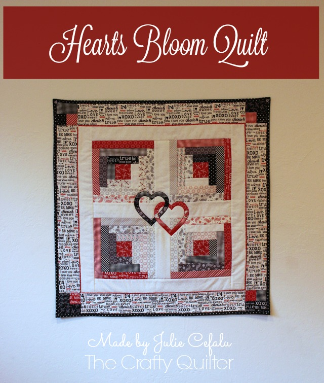 Hearts Bloom Quilt made by Julie Cefalu @ The Crafty Quilter