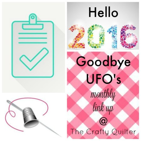 Goodbye UFO's Linky @ The Crafty Quilter; giveaways each month of 2016