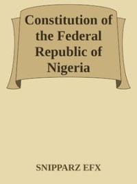 Constitution of the Federal Republic of Nigeria.doc - SNIPPARZ EFX