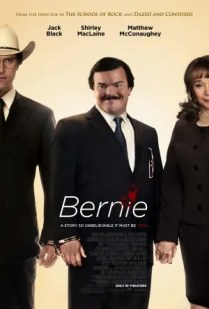 Bernie (2011) by The Critical Movie Critics