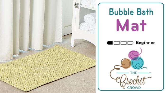 Crochet Bubble Bathmat + Tutorial