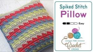 Crochet Stitch Generator : Crochet Spiked Stitch Pillow + Stitch Demo - The Crochet Crowd