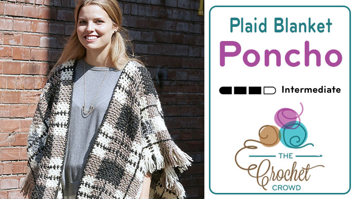 Crochet Plaid Blanket Poncho + Tutorial