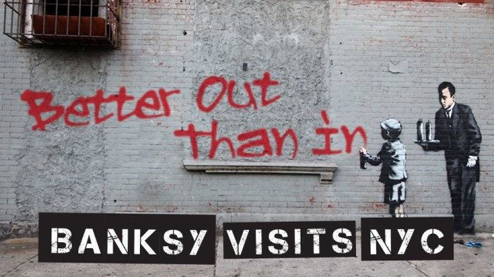 Banksy. Better out than in, 2013. Nueva York, Estados Unidos