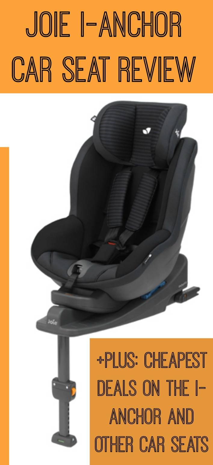 Joie Isofix Ebay Joie I Anchorsafe System Product Review Which Car Seat