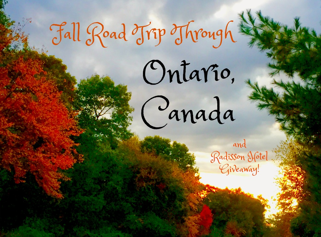 Fall Road Trip Through Ontario Canada & Giveaway!