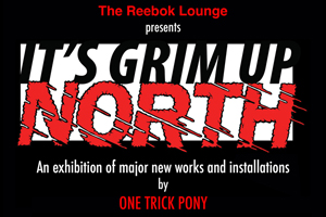 'It's Grim Up North' exhibition & Stussy tee