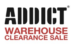Addict Warehouse Clearance