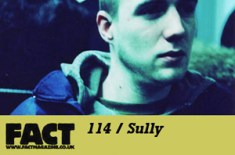 FACT 114 / Sully