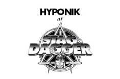 Hyponik at Stag & Dagger