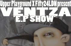 Ventza 'E.P Show'