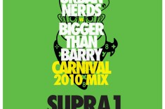 Urban Nerds x BTB Carnival 2010 Mix: SUPRA1