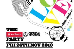Fenchurch x Chemical Records Party