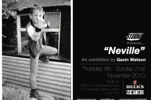 Studio55 Presents 'Neville' By Gavin Watson