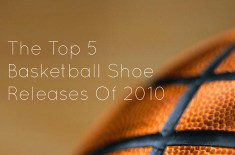 Top 5 basketball sneaker releases of 2010