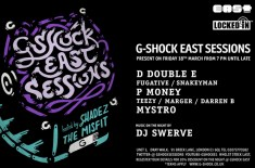 G-Shock East Sessions (March 18th)