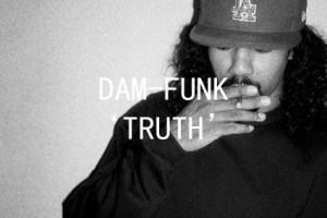oki-ni presents TRUTH by DâM-FunK