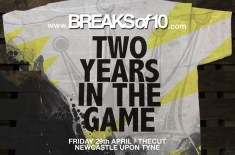 "Breaksof10 & Reign present ""Two Years in the Game"""