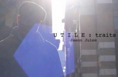 Utile Traits Series – Jason Jules