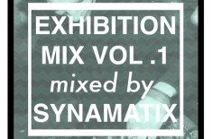 Exhibition Mix Vol. 1 mixed by Synamatix