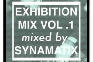 Exhibition Mix Vol. 1 mixed by Synamatix