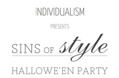 Individualism Presents Sins of Style Halloween Party