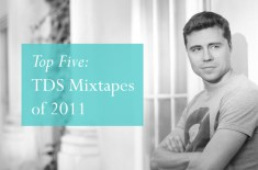 Top 5: TDS Mixtapes of 2011