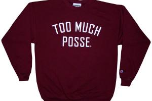 Toomuchposse Champion Sweats
