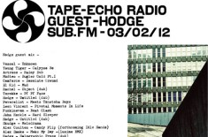 Hodge Guest Mix for Tape-Echo