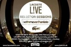 Lacoste L!VE Selector Sessions: BNTL