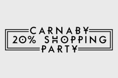 Carnaby 20% Shopping Party SS12
